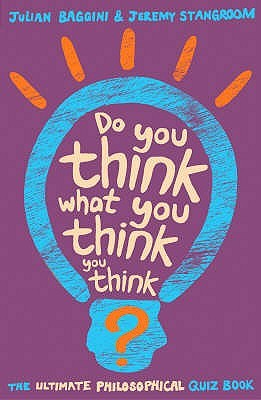Do you think what you think